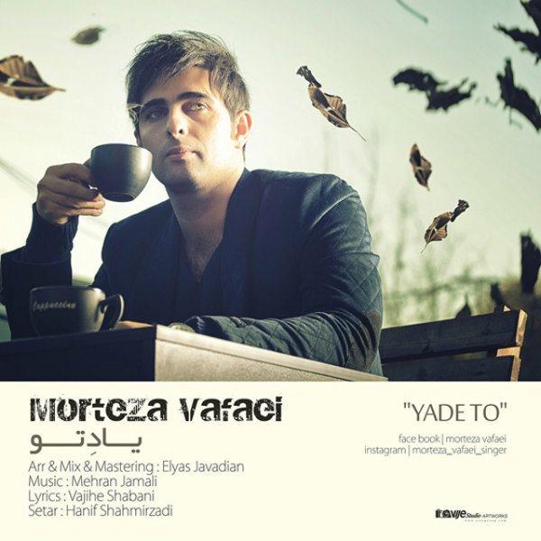 Morteza Vafaei - Yade To