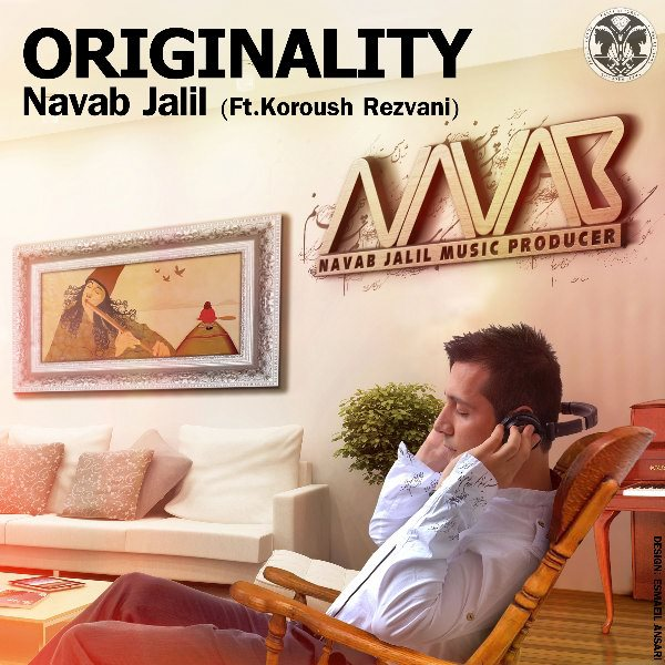 Navab Jalil - Originality (Ft Koroush Rezvani)