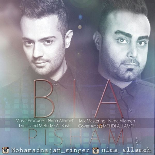 Nima Allameh & Mohammad Najafi - Bia Pisham