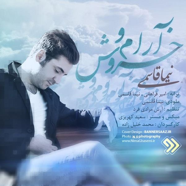 Nima Ghasemi - Aramo Khorush