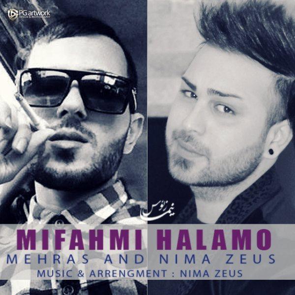 Nima Zeus & Mehras - Mifahmi Halamo