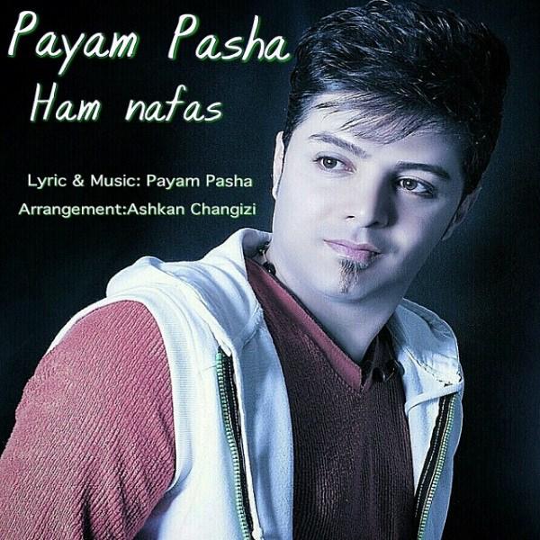 Payam Pasha - Ham Nafas
