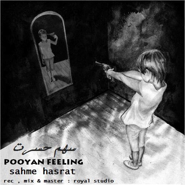 Pooyan Feeling - Sahme Hasrat