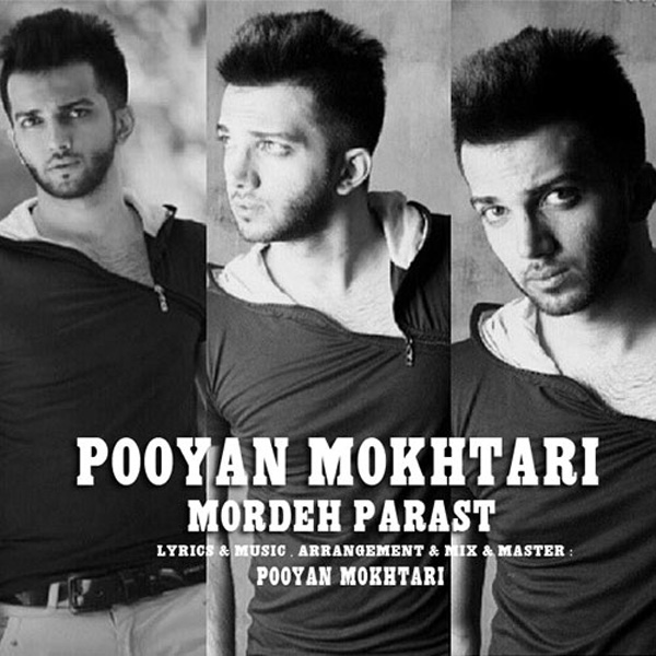 Pooyan Mokhtari - Mordeh Parast