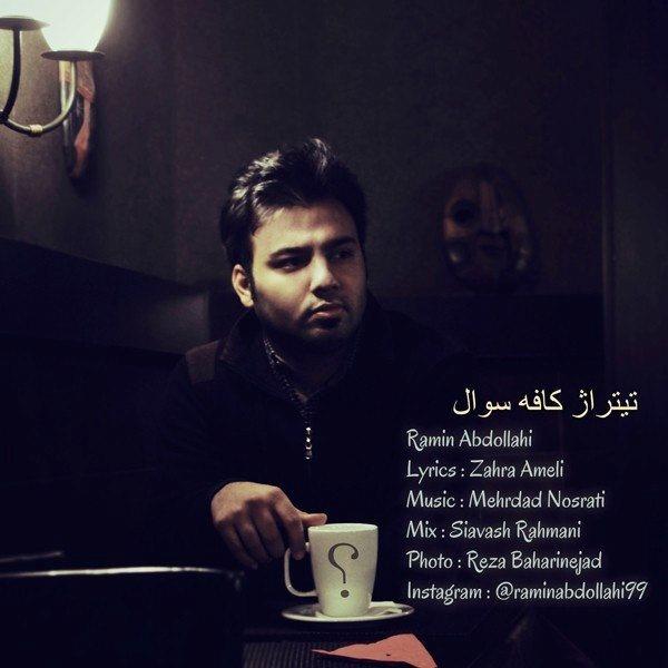Ramin Abdollahi - Cafe Soal