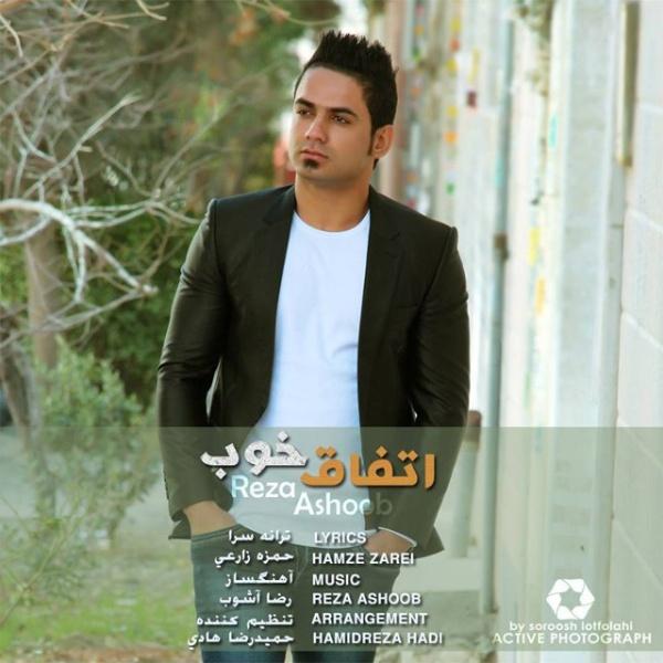 Reza Ashoob - Etefaghe Khoob