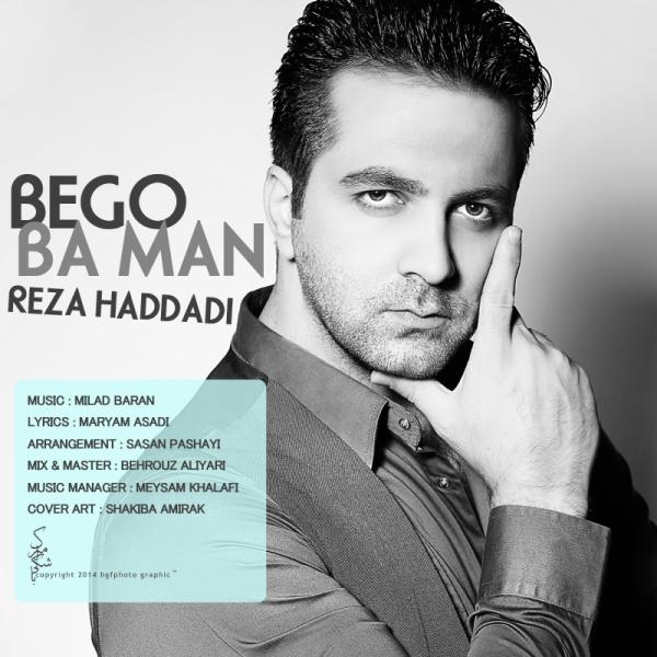 Reza Haddadi - Bego Ba Man