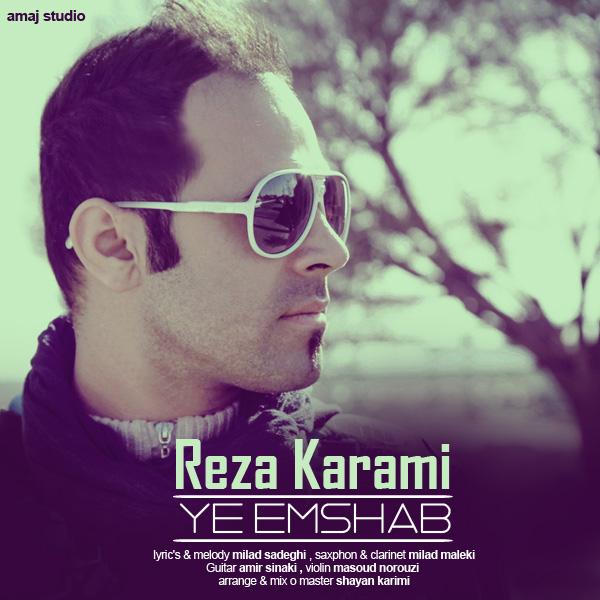 Reza Karami - Ye Emshab