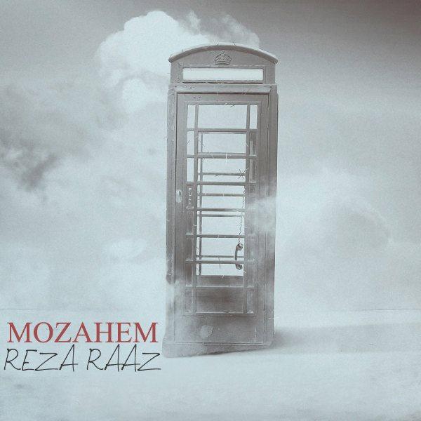 Reza Raaz - Mozahem