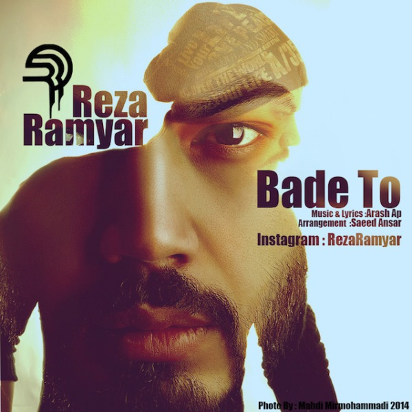 Reza Ramyar - Bade To