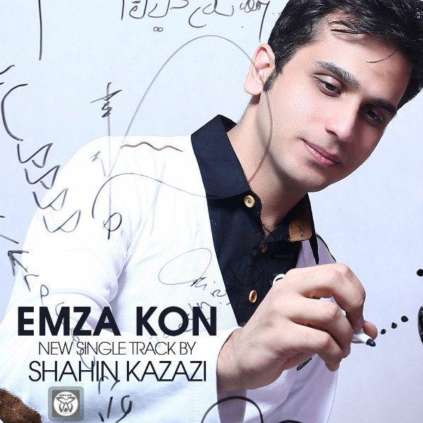 Shahin Kazazi - Emza Kon