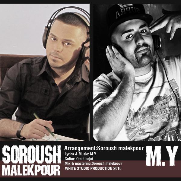 Soroush Malekpour - Goushito Bardar (Ft M.Y)