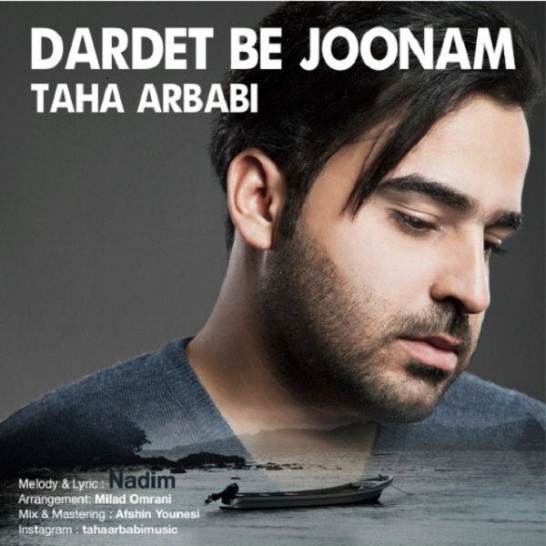 Taha Arbabi - Dardet Be Joonam