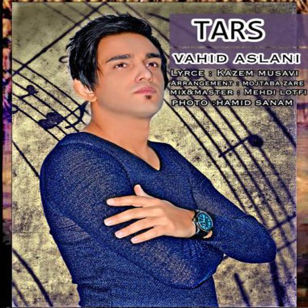 Vahid Aslani - Tars