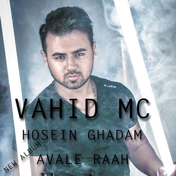 Vahid Mc & Hosseim Ghadam - Hesse Mosbat