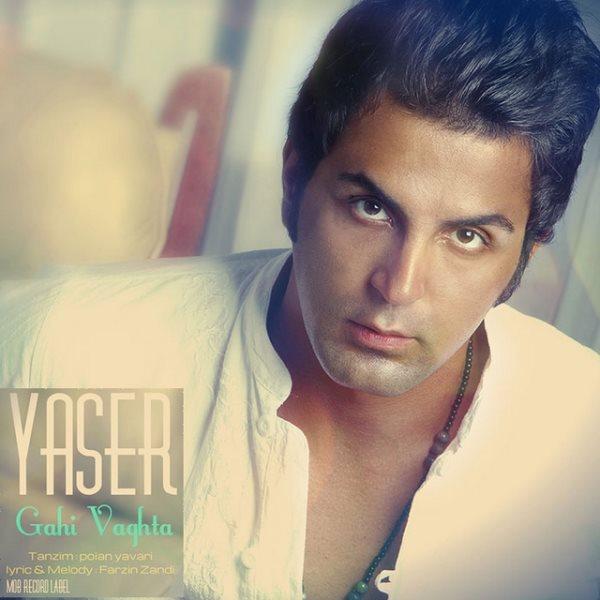 Yaser Mohammadi - Gahi Vaghta
