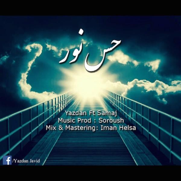 Yazdan - Hese Noor (Ft Samaj)
