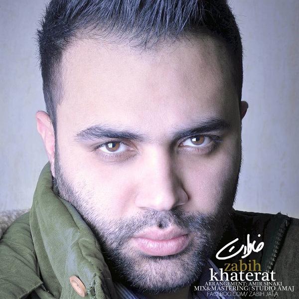 Zabih - Khaterat