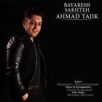 Ahmad-Tajik-Bavaresh-Sakhteh