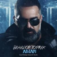 Bahador-Toprak-Aman