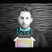 Farbod-Fathi-Negaham-Mikoni