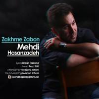 Mehdi-Hasanzadeh-Zakhme-Zaboon