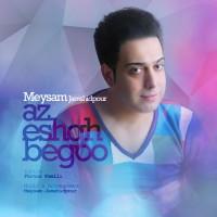 Meysam-Jamshidpour-Az-Eshgh-Begoo