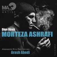 Morteza-Ashrafi-Dige-Direh