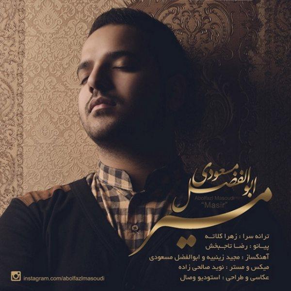Abolfazl Masoudi - Masir