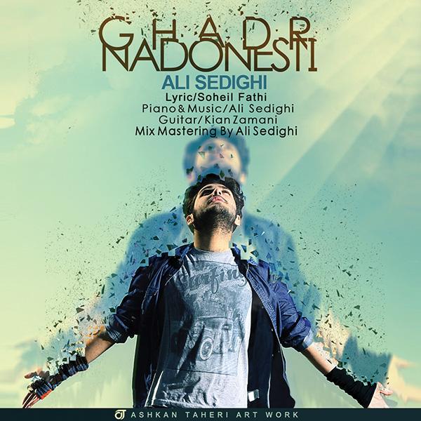 Ali Sedighi - Ghadr Nadoonesti