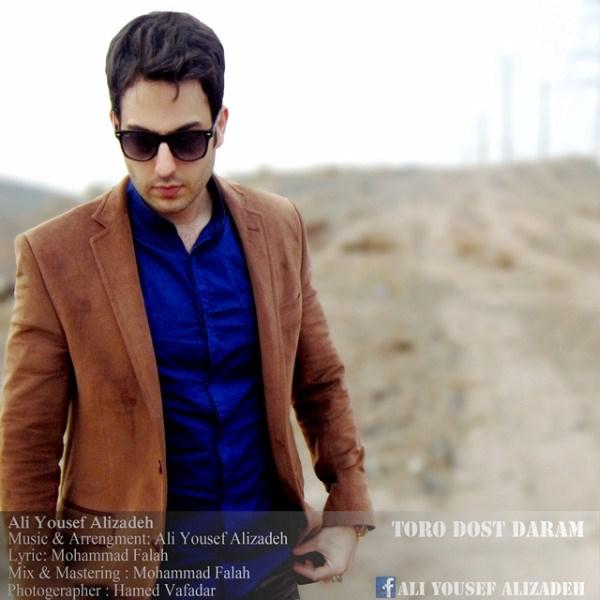 Ali Yousef Alizadeh - Toro Doset Daram