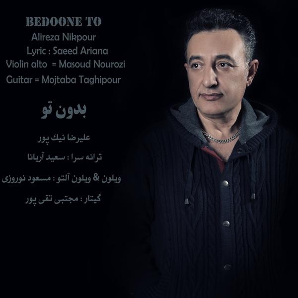 Alireza Nikpour - Bedoone To