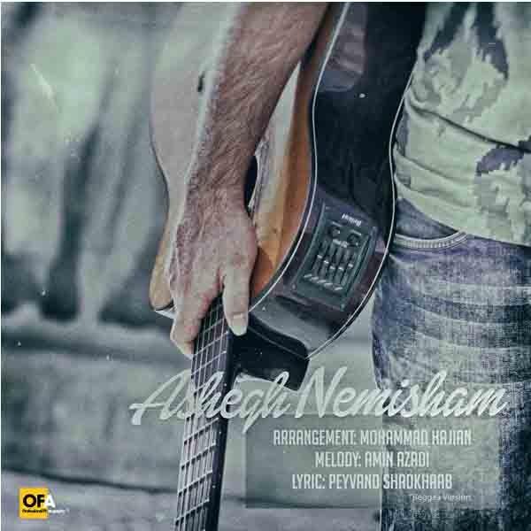Amin Azadi - Ashegh Nemisham