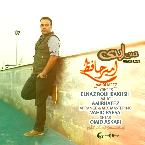 Amir Hafez - Hese Abadi