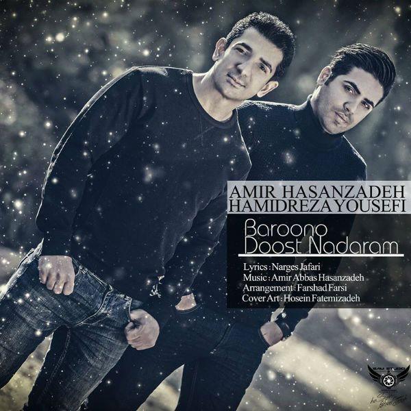 Amir Hassanzadeh - Baroono Doost Nadaram (Ft Hamidreza Yousefi)