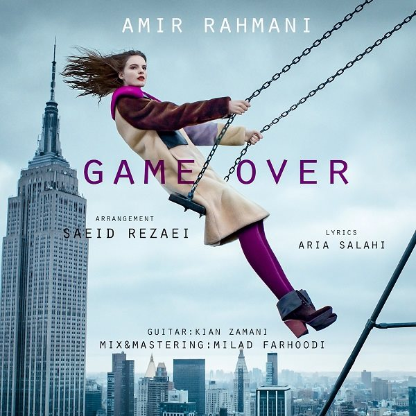Amir Rahmani - Game Over