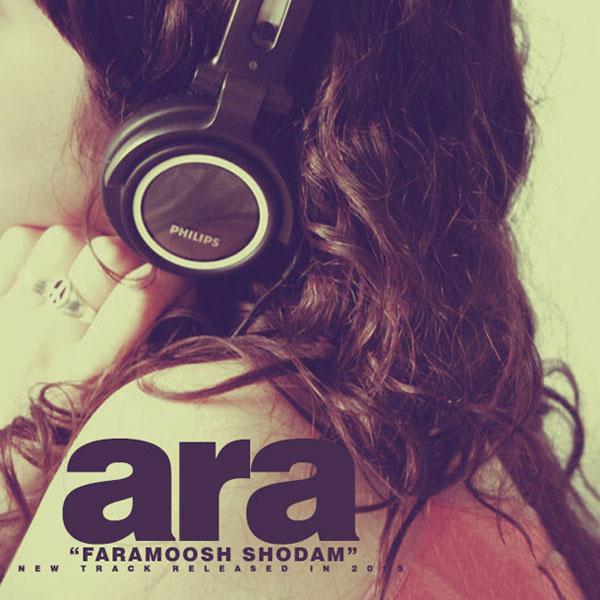 Ara - Faramoosh Shodam