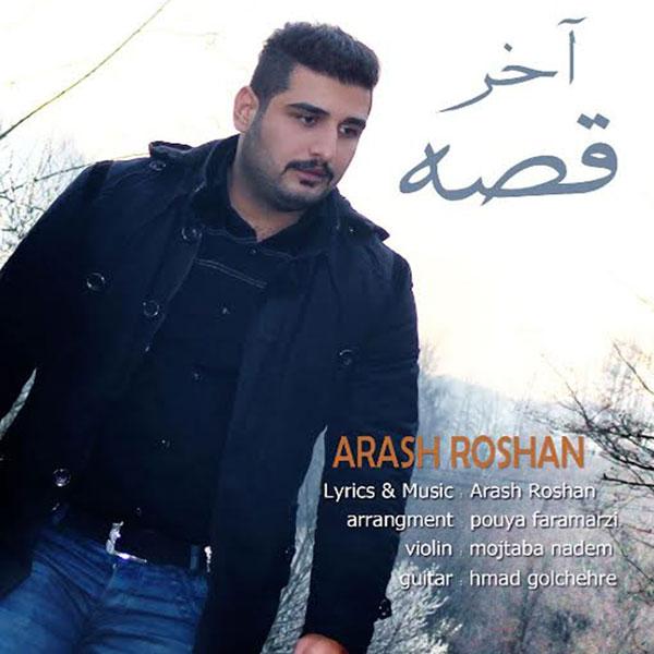 Arash Roshan - Akhare Ghesse