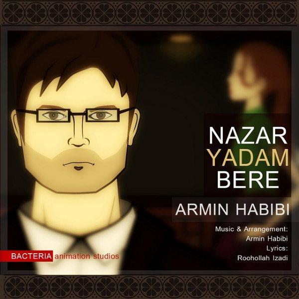 Armin Habibi - Nazar Yadam Bere