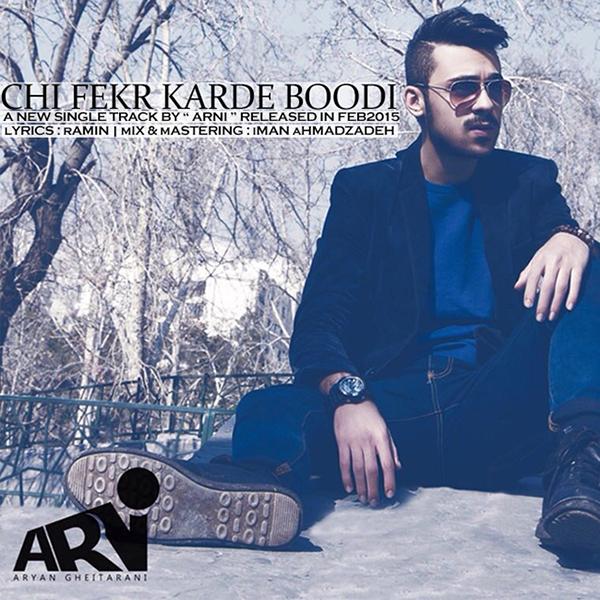 Arni - Chi Fekr Kardi