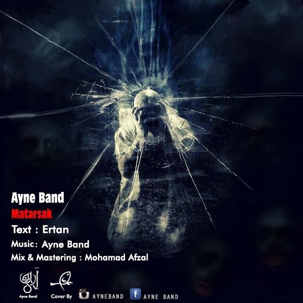 Ayne Band - Matarsak