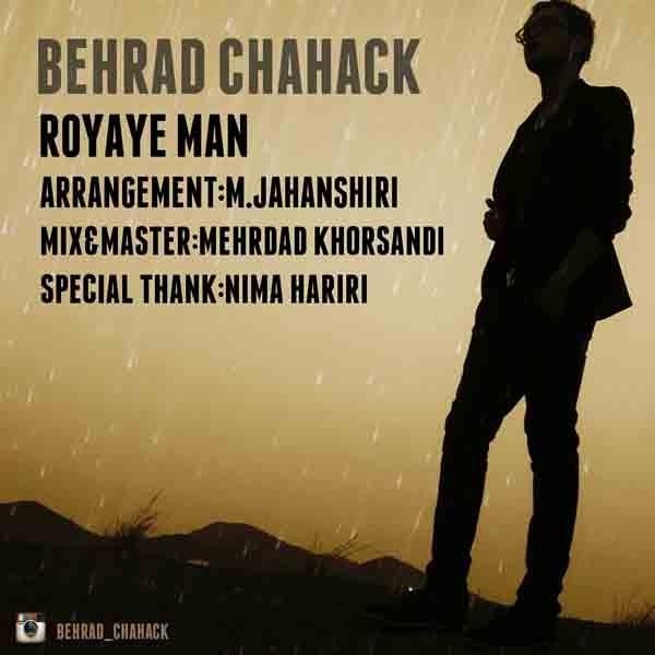 Behrad Chahak - Royaye Man