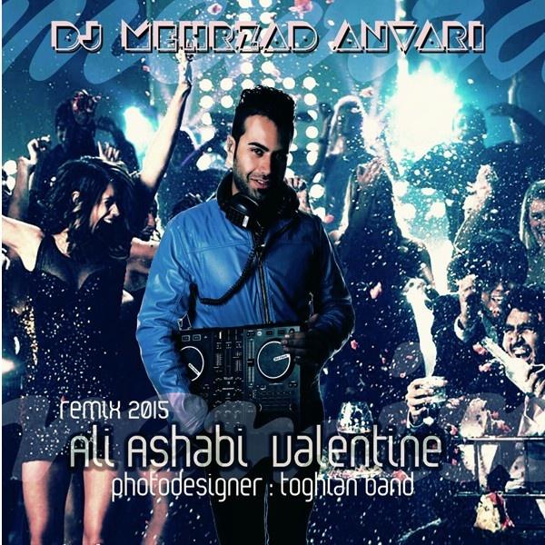 DJ Mehrzad Anvari - Valentine (Remix)