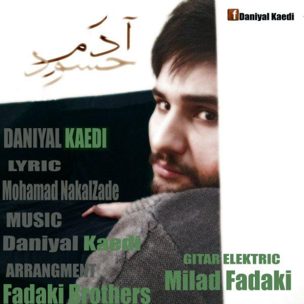 Danial Kaedi - Adame Hasoud