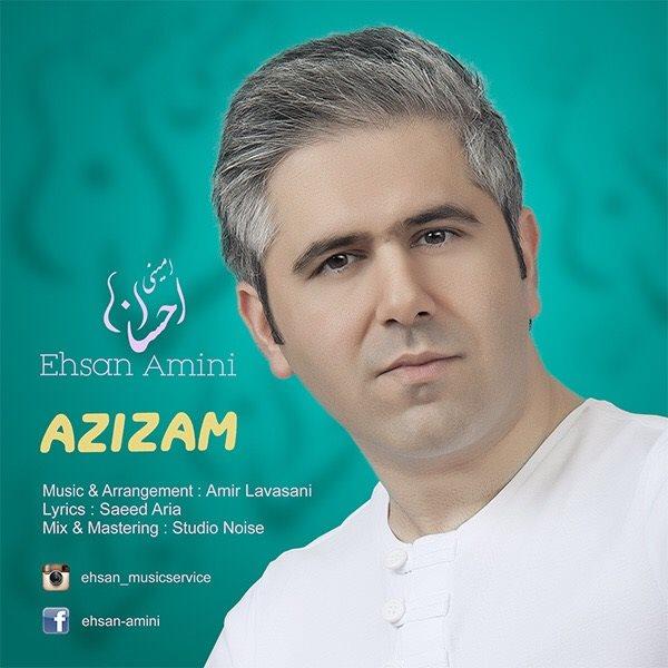 Ehsan Amini - Azizam