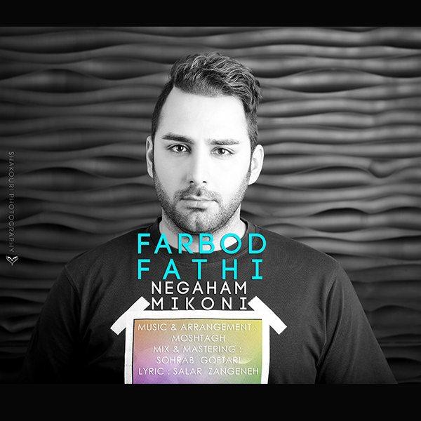 Farbod Fathi - Negaham Mikoni