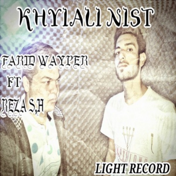 Farid Wayper - Khiyali Nist (Ft Reza SH)
