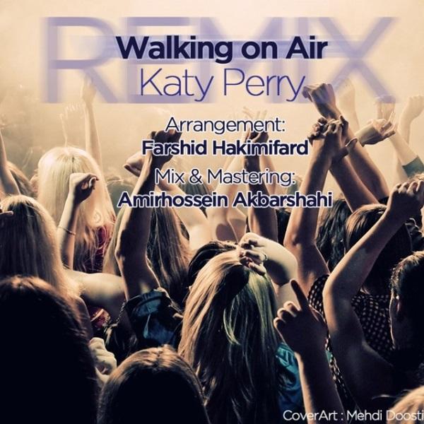 Farshid Hakimifard - Walking On Air (Remix)