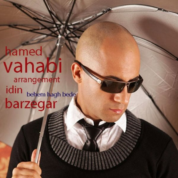 Hamed Vahabi - Behem Hagh Bede
