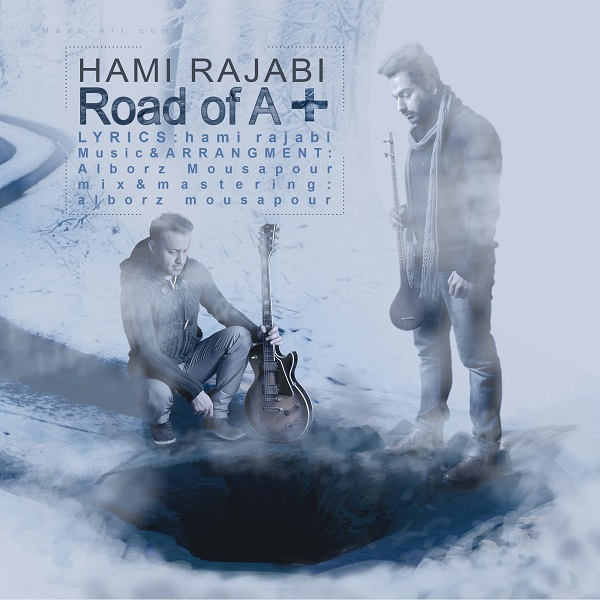 Hami Rajabi - Road Of A-Plus